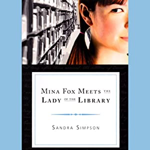 Mina Fox Meets the Lady of the Library Audiobook