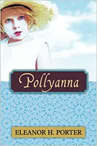 Pollyanna eleanor h porter livres for Eleanor h porter images