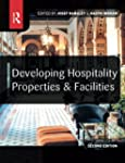 Developing Hospitality Properties and...