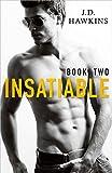 Insatiable 2 (English Edition)