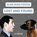 Lost and Found: The Taken Trilogy, Book 1 (       UNABRIDGED) by Alan Dean Foster Narrated by Oliver Wyman