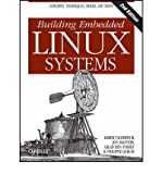 img - for [(Building Embedded Linux Systems )] [Author: Karim Yaghmour] [Sep-2008] book / textbook / text book