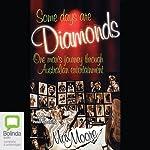 Some Days Are Diamonds | Max Moore
