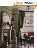 British Tradition and Interior Design: Town and Country Living in the British Isles