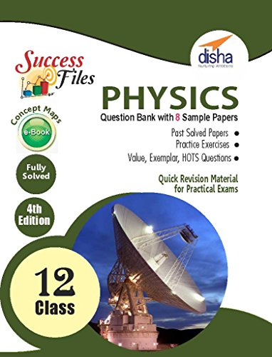 CBSE Class 12 Physics Success Files - Question Bank & 8 Sample Papers with Concept Maps eBook