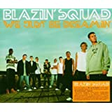 We just be dreamin' [Single-CD]by Blazin' Squad