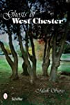 Ghosts of West Chester, Pennsylvania