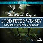 Glocken in der Neujahrsnacht (Lord Peter Wimsey - Kriminalhörspiel 1) | Dorothy L. Sayers