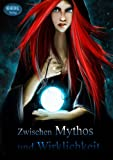 img - for Zwischen Mythos und Wirklichkeit (German Edition) book / textbook / text book