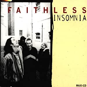 Faithless insomnia music for Insomnia house music