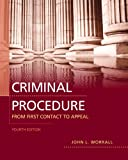 Criminal Procedure: From First Contact to Appeal (4th Edition)