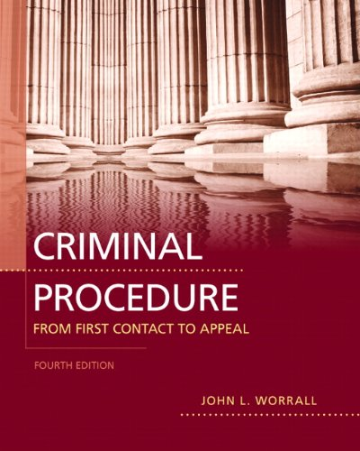 Criminal Procedure: From First Contact to Appeal (4th...