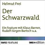 Der Schwarzwald | Helmut Frei