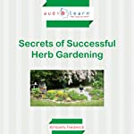 Secrets of Successful Herb Gardening | Kimberly Frederick