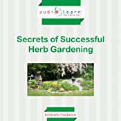 Secrets of Successful Herb Gardening | [Kimberly Frederick]