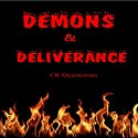 Demons & Deliverance (       UNABRIDGED) by CK Quarterman Narrated by Lynn Benson