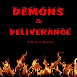 Demons & Deliverance Audiobook
