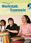 Werkstatt: Trommeln: Praxismaterialie...