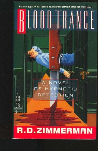 Blood Trance, R.D. Zimmerman