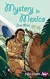 Mystery in Mexico (Full Flight 4)