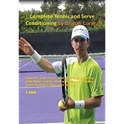 Complete Tennis and Serve Conditioning by Joseph Correa