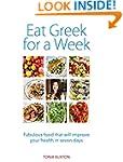 Eat Greek for a Week: Fabulous food t...