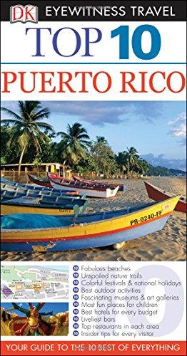 Top 10 Puerto Rico (Dk Eyewitness Top 10 Puerto Rico)