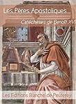 Les P�res apostoliques: Cat�ch�ses de...