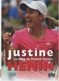 echange, troc Patrick Haumont - Justine Henin : La reine de Roland-Garros