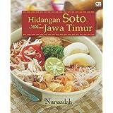 Hidangan Soto Khas Jawa Timur (Indonesian Edition)