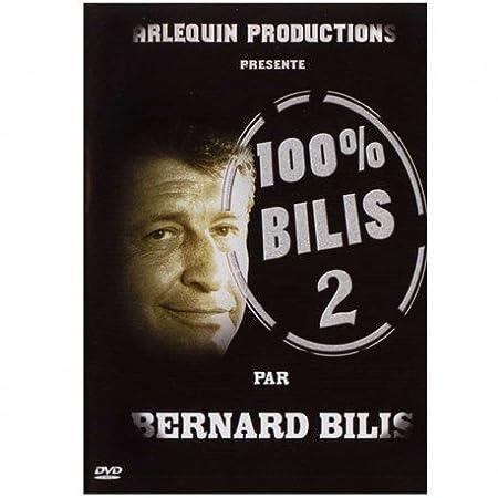 Bernard Bilis - DVD 100% BILIS N°1