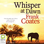 Whisper at Dawn | [Frank Coates]