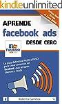 Aprende Facebook Ads desde cero: La g...