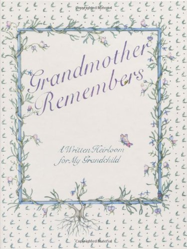 Grandmother Remembers a Written Heirloom for My Grandchild