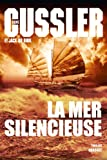La mer silencieuse: Thriller - traduit de l'anglais (Etats-Unis) par Bernard Gilles
