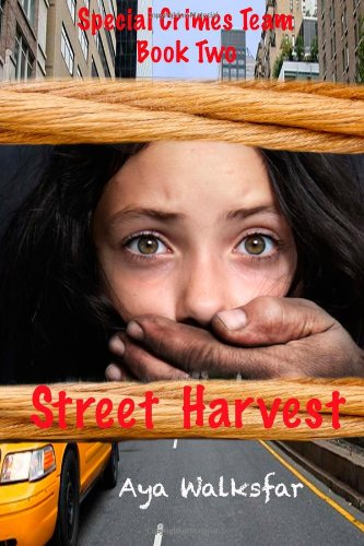 Street Harvest (Special Crimes Team) (Volume 2): Aya tsi scuceblu Walksfar, Lee Porche, Allison Bruning: 9781940022505: Amazon.com: Books
