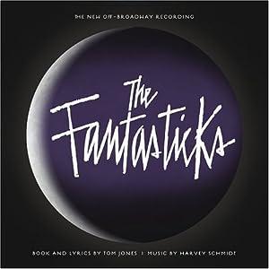 Fantasticks / New Off-Broadway Recording