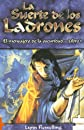 La Suerte De Los Ladrones/ Luck In the Shadows (Puzzle) (Spanish Edition)