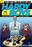 Scott Lobdell Live Free, Die Hardy! (Hardy Boys Graphic Novels)