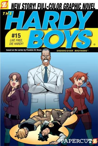 The Hardy Boys #15: Live Free, Die Hardy! (Hardy Boys Graphic Novels (Papercutz Paperback))