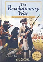 The revolutionary war : an interactive history adventure