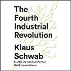 The Fourth Industrial Revolution Hörbuch von Klaus Schwab Gesprochen von: Nicholas Guy Smith