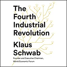 The Fourth Industrial Revolution Audiobook by Klaus Schwab Narrated by Nicholas Guy Smith