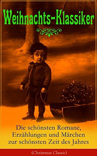 weihnachts-klassiker-die-schonsten-romane-erzahlungen-und-marchen-zur-schonsten-zeit-des-jahres-illu