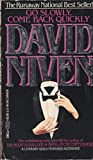 Go Slowly Come Back Quickly (0440131138) by David Niven