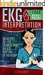 EKG Interpretation: 24 Hours or Less...