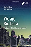 We are Big Data: The Future of the Information Society