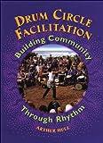echange, troc Drum Circle Facilitation [Import anglais]