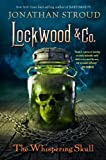 Lockwood & Co., Book 2 The Whispering Skull