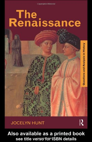 The Renaissance (Questions and Analysis in History)